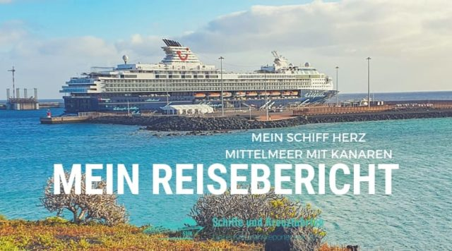 Mein Schiff Herz Reisebericht: Mittelmeer mit Kanaren