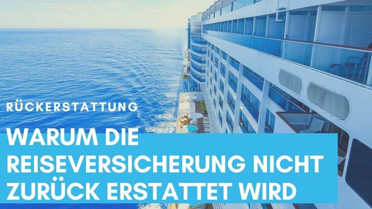 Kreuzfahrt abgesagt: Reisepreis wird erstattet - Reiseversicherung nicht!
