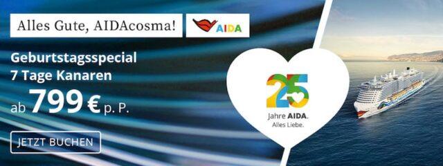 AIDAcosma Kanaren Kreuzfahrten zum Sonderpreis - AIDA 25 Jahre!