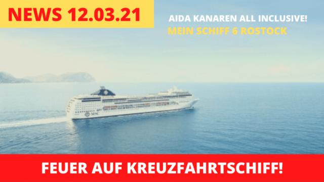 Feuer auf Kreuzfahrtschiff | Balearen wieder offen | AIDA All Inclusive | Kreuzfahrt News 12.03.21