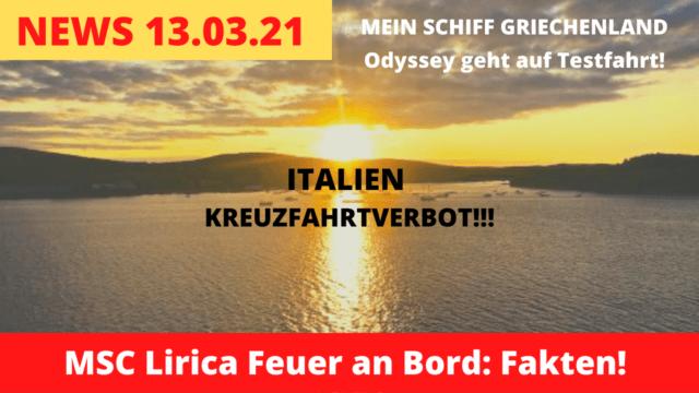 MSC Lirica Feuer | Italien Kreuzfahrtverbot | Mein Schiff Griechenland | Kreuzfahrt News 13.03.2021