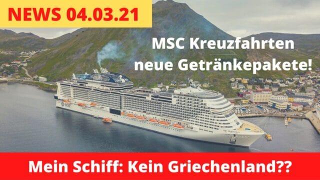MSC neue Getränkepakete | Mein Schiff kein Griechenland? | Kreuzfahrt News 04.03.21