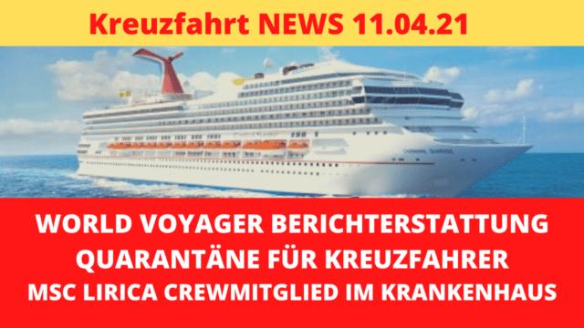 World Voyager Berichterstattung | Vulkanausbruch | Crewmitglied verletzt | Kreuzfahrt News 11.04.21