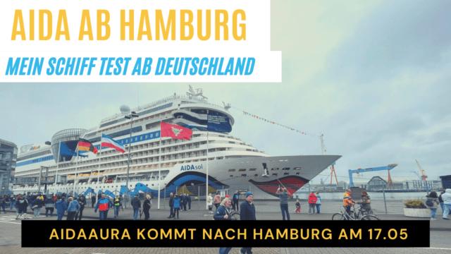 AIDA ab Hamburg, Kiel & Warnemünde   Mein Schiff Test   Neuer Mitarbeiter   Kreuzfahrt News 14.05.21