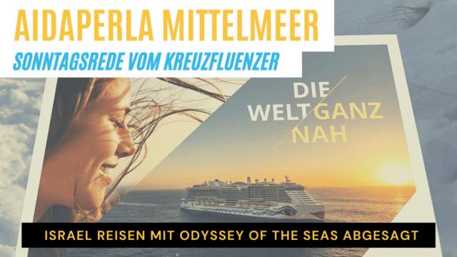 AIDAperla Mittelmeer   Israel Kreuzfahrten abgesagt   Sonntagsrede   Kreuzfahrt News 16.05.21