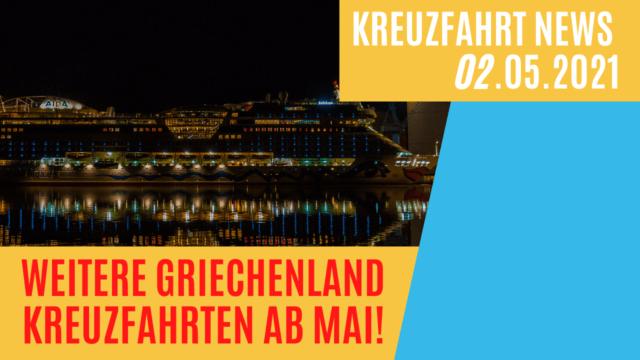 Neue Griechenland-Kreuzfahrten   Hilfe ich bin krank   Harmony of the Seas Mittelmeer   Kreuzfahrt News 02.05.2021