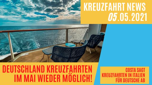 Kreuzfahrt Restart in Deutschland ab Kiel im Mai   Tombola  Costa sagt Reisen ab   Kreuzfahrt News 05.05.21