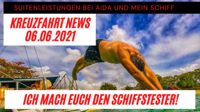 Kreuzfluenzer Suitentest bei AIDA & Mein Schiff   Reisen in 2022   Kreuzfahrt News 06.06.21