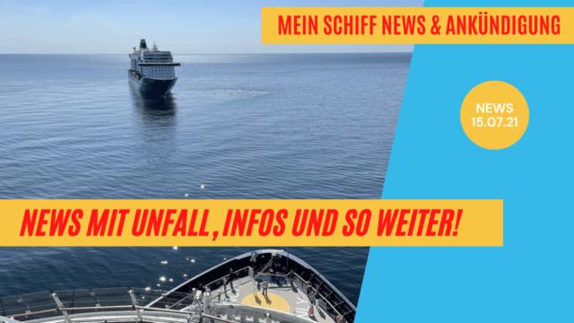 Kreuzfahrt nur für Geimpfte ist kaum umsetzbar   Mein Schiff News + Ankündigung   Unfall auf dem Fluss  Kreuzfahrt News 15.07.21