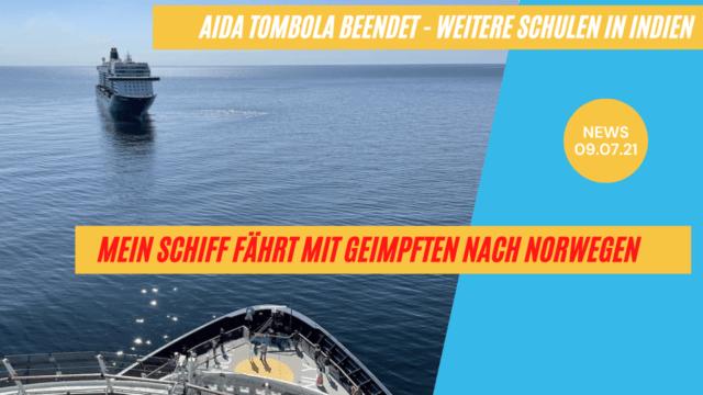 Mein Schiff Norwegen für Geimpfte   Auslosung Tombola   Neue Schulen   Kreuzfahrt News 09.07.21