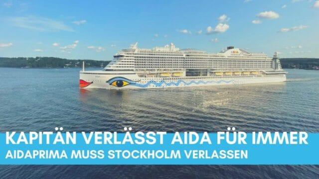 Kapitän verlässt AIDA für immer   AIDAprima muss Stockholm verlassen   Testirrsinn bei TUI Cruises in Norwegen   Maschinenschaden bei Kong Harald  Kreuzfahrt News Video 25.08.21