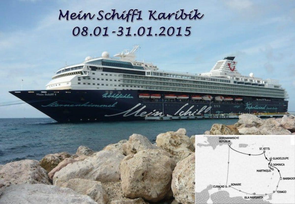 Reisebericht Mein Schiff 1: 21 Tage Karibik Kreuzfahrt