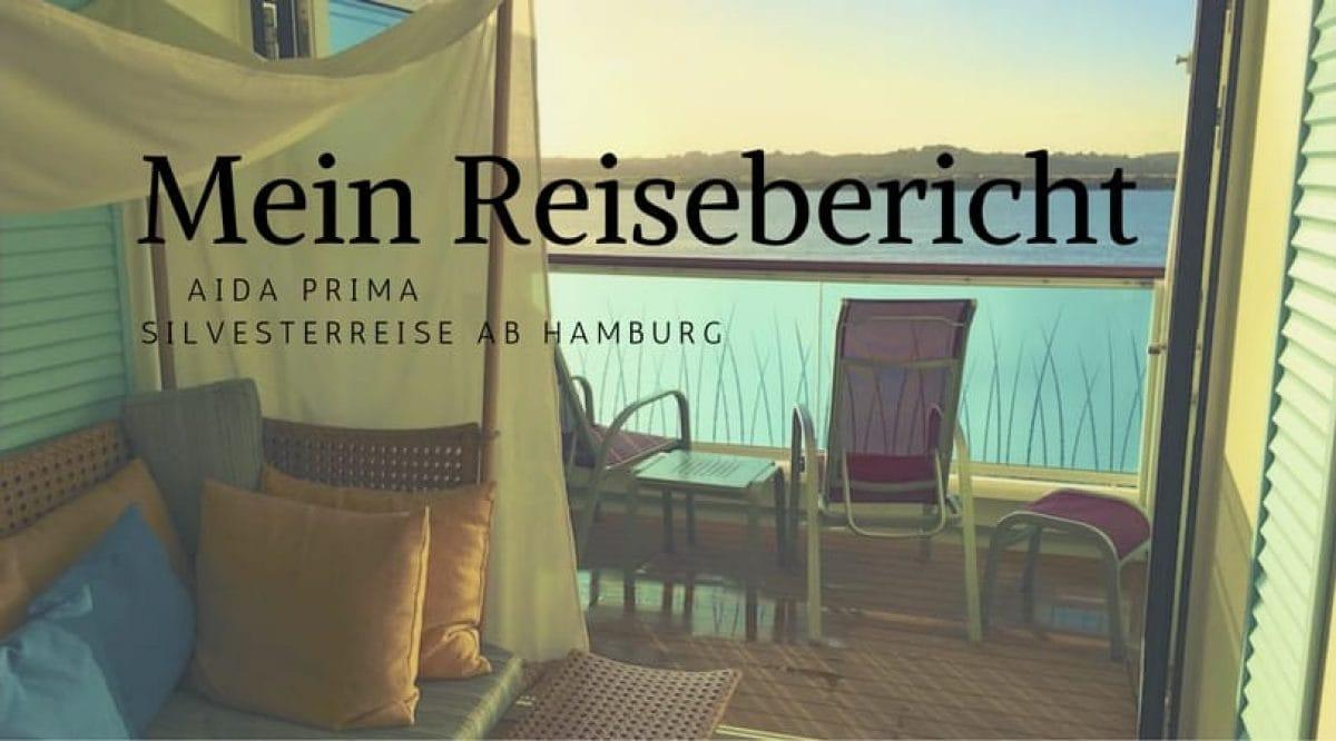 AIDAprima Reisebericht Silvester ab Hamburg