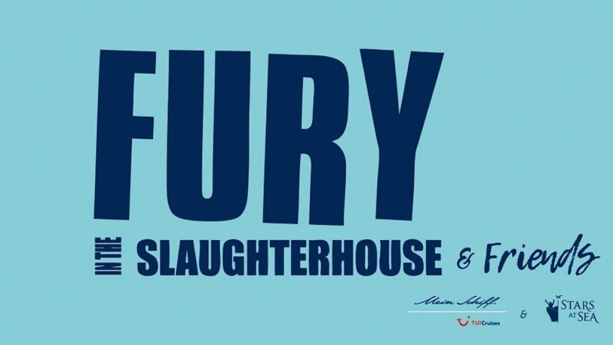 Fury in the Slaugtherhouse Kreuzfahrt mit Mein Schiff von TUI Cruises