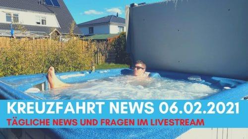 kreuzfahrt-news-06.02.2021