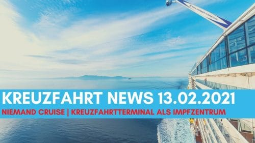 kreuzfahrt-news-13-02-21