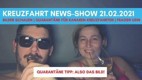 kreuzfahrt-news-210221-Nach Impfung nicht infektiös-Bilderbuch-Quarantaene-Kanaren