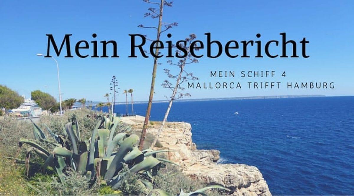 Mein Schiff 4 Reisebericht Mallorca trifft Hamburg