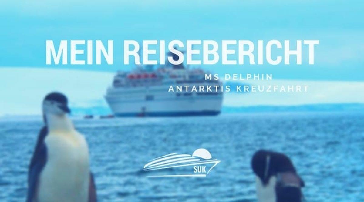 MS Delphin Reisebericht - Antarktis Kreuzfahrt