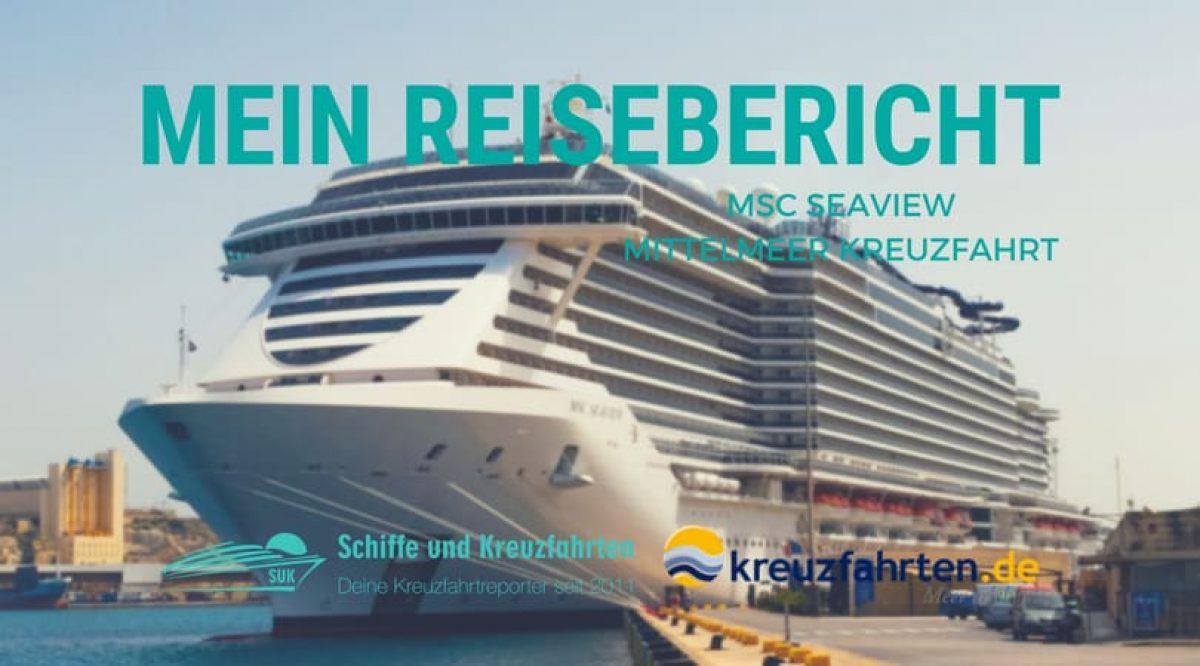 MSC Seaview Reisebericht: Mittelmeer Kreuzfahrt