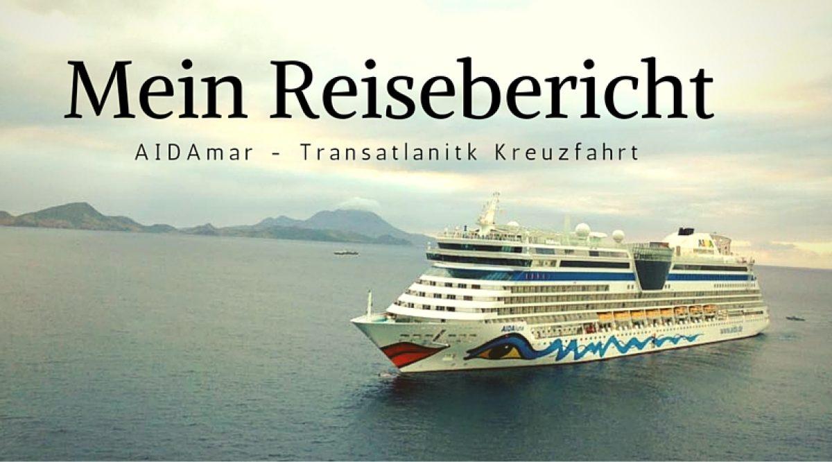 reisebericht-aida-mar-transatlantik-kreuzfahrt
