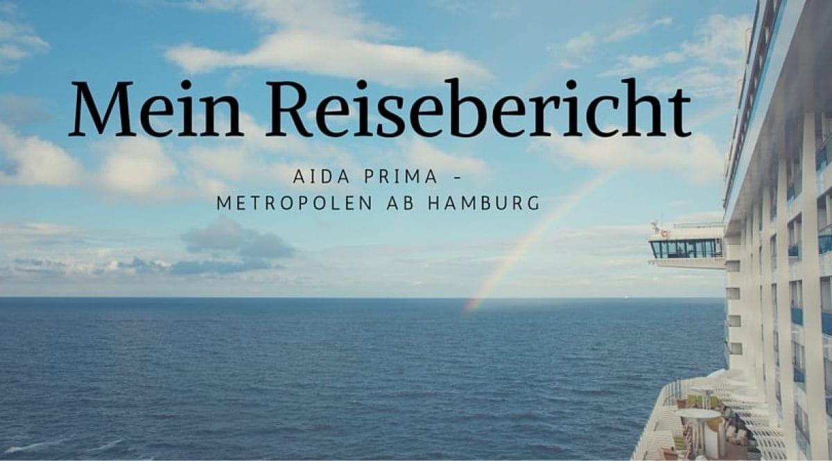AIDAprima Reisebericht Metropolen ab Hamburg