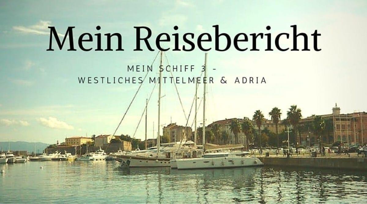 reisebericht-mein-schiff-3-mittelmeer-adria