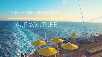 Videos von Schiffe und Kreuzfahrten auf Youtube